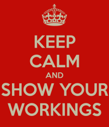 keep-calm-and-show-your-workings-14
